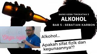 BAB 5 SAINS KSSM TINGKATAN 5 : #Alkohol, #Sifat #Fizik dan Kegunaannya