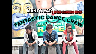MANTOIYAT | ft. RAFTAAR & NAWAZUDDIN SIDDIQUI | Dance Cover | choreography by Sam Gurung