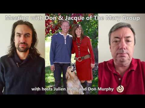 "Julien Wells and Don Murphy Interview Nonphysical Group ""Mary"" 5-12-16"
