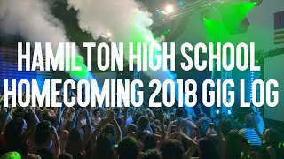 Hamilton High School Homecoming 2018 GIG LOG