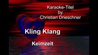 Keimzeit kling chords klang Kling Klang