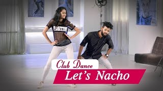 How to dance on Let's Nacho | Step by Step Choreography
