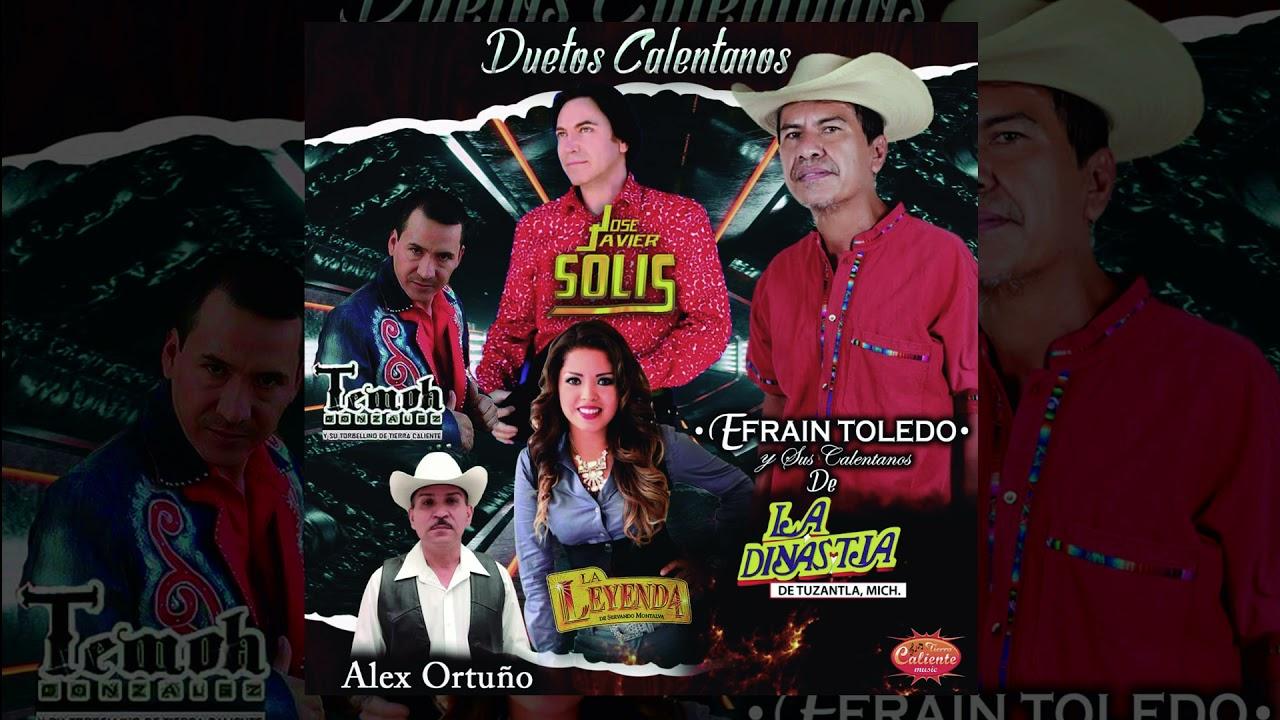 Duetos Calentanos - Efraín Toledo y Sus Calentanos (Full Álbum)