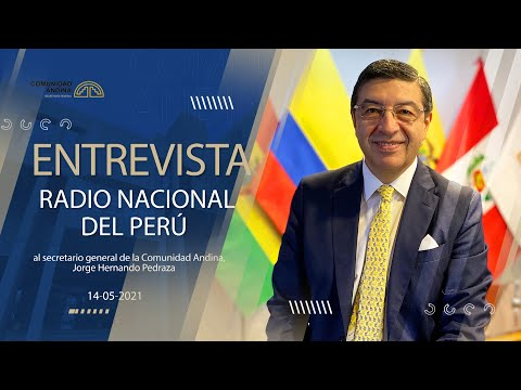 Entrevista de Radio Nacional del Perú al Secretario General de la CAN, Jorge Hernando Pedraza