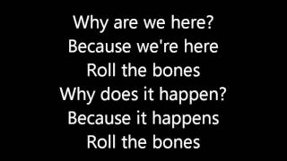 Rush-Roll The Bones (Lyrics)