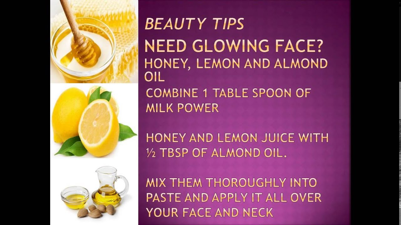 Beauty Tips, Perfect Glowing Face, Honey, Lemon And Almond Oil