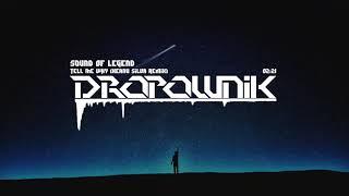 Sound Of Legend - Tell Me Why (Keanu Silva Remix)