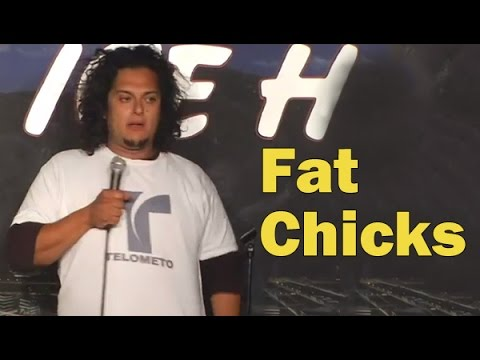 Felipe Esparza - Fat Chicks (Stand Up Comedy)