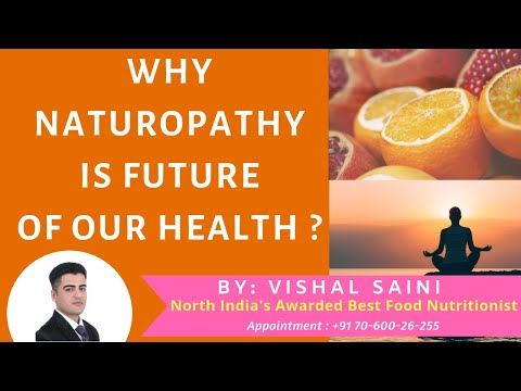 Why Naturopathy is the Future of Health?