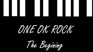 One Ok Rock - The Beginning - piano cover (short ver.)