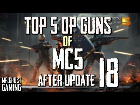 TOP 5 GUNS OF MC5 AFTER UPDATE 18,MODERN COMBAT 5 TOP 5 GUNS