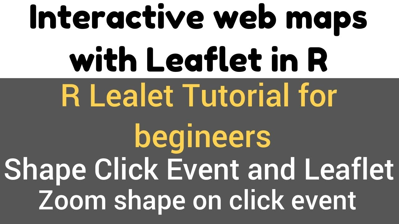 R leaflet tutorial shape click event and leaflet zoom shape on r leaflet tutorial shape click event and leaflet zoom shape on click demo 162 gumiabroncs Gallery