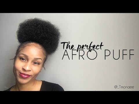 How to get the perfect AFRO PUFF | Drawstring Puff