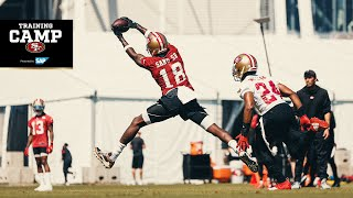 Top Plays from the 49ers First Block of Training Camp Practices