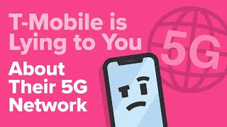 How T-Mobile Is Lying About Their 5G Coverage