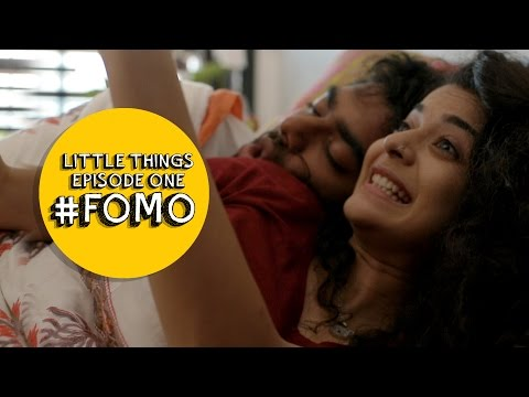Dice Media | Little Things (Web Series) | S01E01 - '#FOMO'