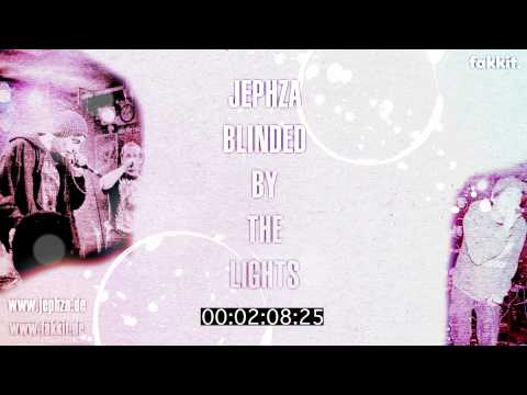 Jephza- blinded by the lights (highten by fakkit.de) [HD]