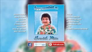 ✮ Horváth Pista ~ Így mulat a Horváth Pista (teljes album) | Nagy Zeneklub |