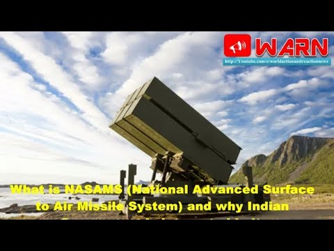 What is NASAMS (National Advanced Surface to Air Missile System) and why Indian Govt is interested?