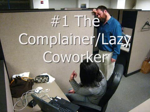 5 Types of Coworkers I can't Stand!!!!! - YouTube