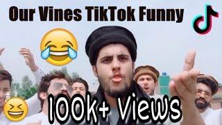 Our Vines TikTok Compilation 😂😂 New
