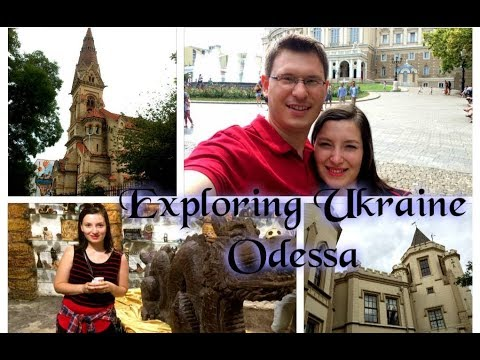 Exploring Odessa Ukraine