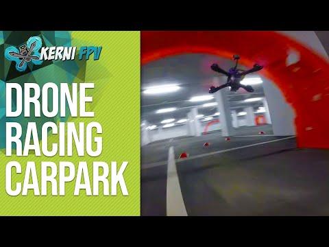 DRONE RACING   Underground Carpark FPV Race Track