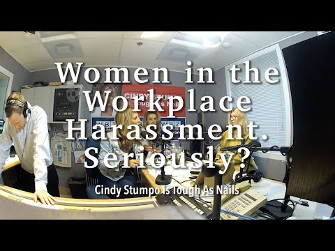 Episode 10 - Women in the Workplace, Harassment. Seriously?