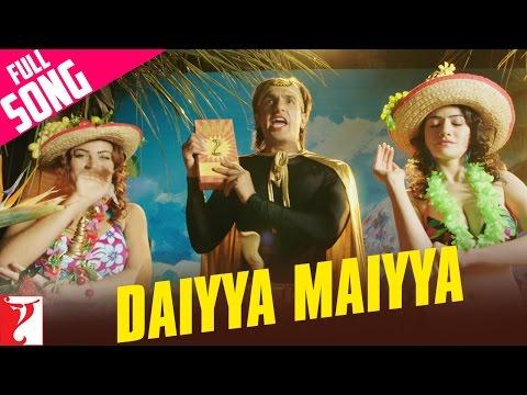 Daiyya Maiyya - Full Song | Kill Dil |...