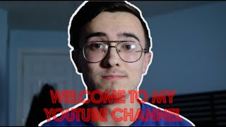 Welcome To My Channel! I NEED YOUR HELP