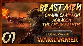 [1] MALAGOR THE CROWFATHER - Total War: Warhammer (Beastmen) Campaign Walkthrough