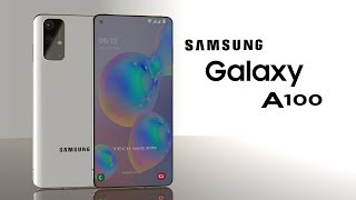Samsung Galaxy A100 official trailer concept design full specification 2020