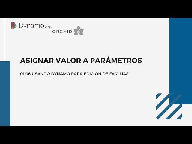 Dynamo para edición de familias | 05 Asignar Valores