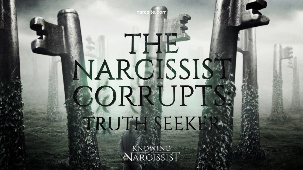 Download The Narcissist Corrupts : Truth Seeker