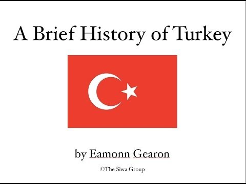 A Brief History of Turkey - 40,000 years in 8 minutes