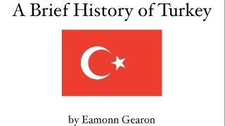 a brief history of turkey 40 000 years in 8 minutes