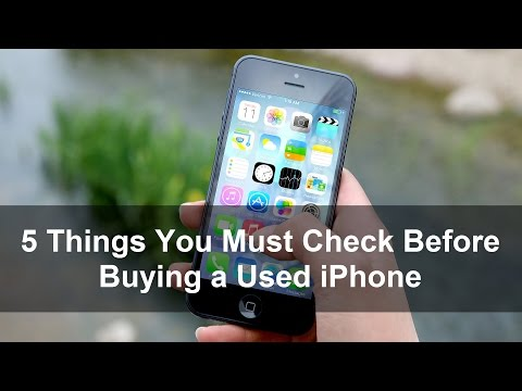 5 Checks You Must Perform Before Buying a Used iPhone