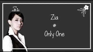 Download lagu Zia Only One Lyrics MP3