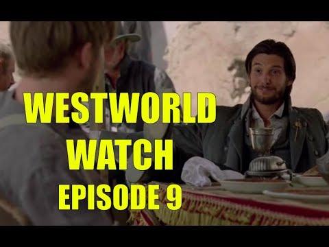 Westworld Watch Episode 9