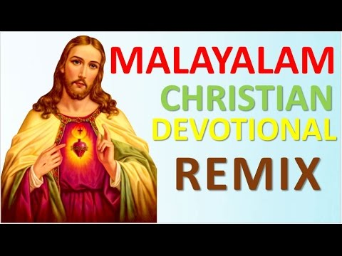 MALAYALAM CHRISTIAN DEVOTIONAL REMIX HITS l Vol:2
