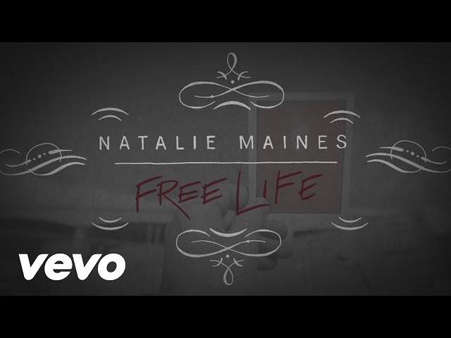 Natalie Maines - Free Life (Lyric Video)