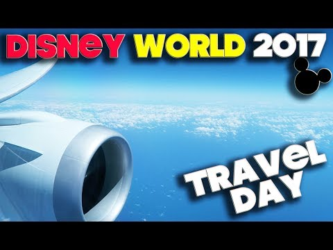 WALT DISNEY WORLD 2017 - ORLANDO FLORIDA - TRAVEL DAY