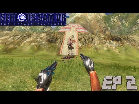 Palenque Valley of the Jaguar Ep 2 VR Serious Sam The Second Encounter