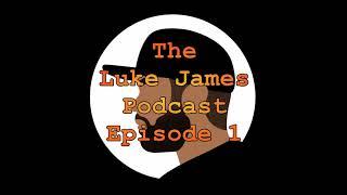The Luke James Podcast Ep.1: RIP Mac Miller, Budden vs Eminem, Video Games, Hereditary, Halloween