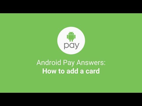 Android Pay Answers: How to add a card