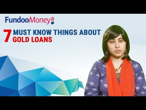 7 Must Know Things About Gold Loans