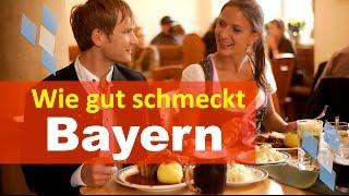 Wie gut schmeckt Bayern! - Dokumentarfilm