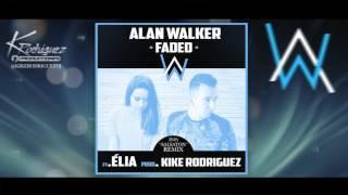 "Alan Walker - Faded (Kike Rodriguez Remix) Ft. Élia ""Salsaton 2016"""