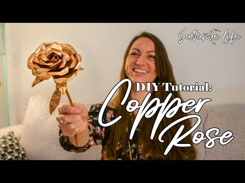 DIY Copper Rose - Saturate Life
