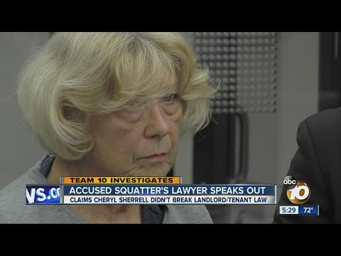 Lawyer for accused squatter Cheryl Sherrell speaks out, claims she did not break the law